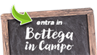 Vai a Bottega in Campo
